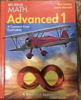 9781608405268-1608405265-BIG IDEAS MATH Advanced 1: Common Core Student Edition 2014