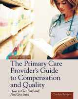 9781449646585-1449646581-The Primary Care Provider's Guide to Compensation and Quality: Paperback edition