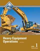 9780132921428-0132921421-Heavy Equipment Operations Level 1 Trainee Guide, Paperback (3rd Edition)