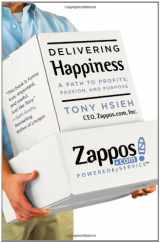 9780446563048-0446563048-Delivering Happiness: A Path to Profits, Passion, and Purpose