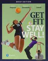 9780134448770-0134448774-Get Fit, Stay Well! Brief Edition Plus MasteringHealth with Pearson eText -- Access Card Package (4th Edition)