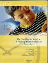 9781593185916-159318591X-The Six-Minute Solution: A Reading Fluency Program (Primary Level)