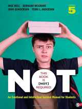 This Book Is Not Required: An Emotional and Intellectual Survival Manual for Students