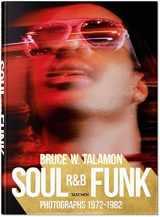 Bruce W. Talamon: Soul. R&B. Funk. Photographs 1972-1982