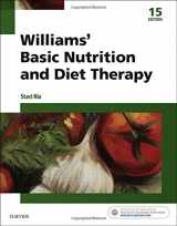 Williams' Basic Nutrition & Diet Therapy, 15e (Williams' Essentials of Nutrition & Diet Therapy)