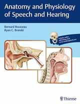 9781626233379-1626233373-Anatomy and Physiology of Speech and Hearing