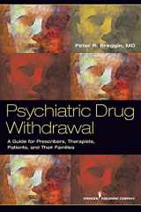 9780826108432-0826108431-Psychiatric Drug Withdrawal: A Guide for Prescribers, Therapists, Patients and their Families