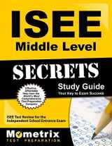 9781627331104-1627331107-ISEE Middle Level Secrets Study Guide: ISEE Test Review for the Independent School Entrance Exam
