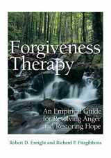 9781433818370-143381837X-Forgiveness Therapy: An Empirical Guide for Resolving Anger and Restoring Hope