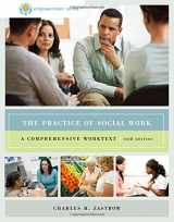 9780840029188-0840029187-The Practice of Social Work: A Comprehensive Worktext, 10th Edition