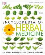 9781465449818-1465449817-Encyclopedia of Herbal Medicine: 550 Herbs and Remedies for Common Ailments