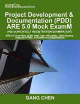 9781612650258-1612650252-Project Development & Documentation (PDD) ARE 5 Mock Exam (Architect Registratio: ARE 5 Overview, Exam Prep Tips, Hot Spots, Case Studies, Drag-and-Place, Solutions and Explanations