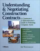 9780876298220-0876298226-Understanding and Negotiating Construction Contracts: A Contractor's and Subcontractor's Guide to Protecting Company Assets