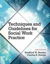 9780133980455-0133980456-Techniques and Guidelines for Social Work Practice with Pearson eText -- Access Card Package (10th Edition)