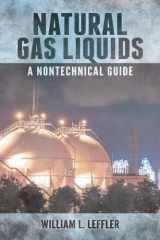 9781593703240-1593703244-Natural Gas Liquids: A Nontechnical Guide