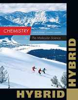 9781285461847-1285461843-Chemistry: The Molecular Science, Hybrid Edition (with OWLv2 24-Months Printed Access Card)