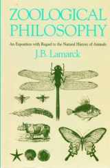 Zoological Philosophy, An Exposition with Regard to the Natural History of Animals