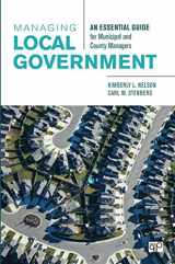 9781506323374-1506323375-Managing Local Government; An Essential Guide for Municipal and County Managers
