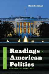 9780393283686-0393283682-Readings in American Politics: Analysis and Perspectives (Fourth Edition)