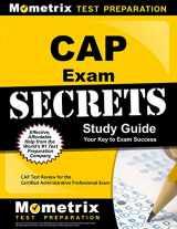 9781621200406-162120040X-CAP Exam Secrets Study Guide: CAP Test Review for the Certified Administrative Professional Exam