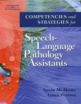 9780769302485-0769302483-Competencies and Strategies for Speech-Language Pathologist Assistants