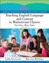 9780132685146-0132685140-Teaching English Language and Content in Mainstream Classes: One Class, Many Paths (2nd Edition) (Pearson Resources for Teaching English Learners)