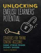 9781506352770-1506352774-Unlocking English Learners′ Potential: Strategies for Making Content Accessible