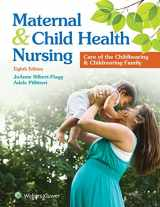 9781496348135-1496348133-Maternal and Child Health Nursing: Care of the Childbearing and Childbearing Family