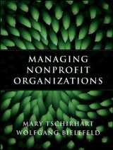 9780470402993-0470402997-Managing Nonprofit Organizations