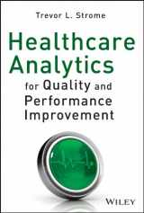 9781118519691-1118519698-Healthcare Analytics for Quality and Performance Improvement