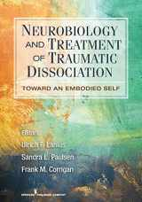 9780826106315-0826106315-Neurobiology and Treatment of Traumatic Dissociation: Toward an Embodied Self