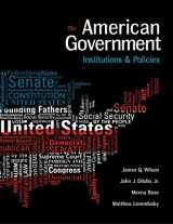 9781305500051-1305500059-American Government: Institutions and Policies