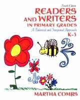 9780137019496-0137019491-Readers and Writers in Primary Grades: A Balanced and Integrated Approach, K-3 (4th Edition)