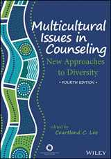 Multicultural Issues in Counseling: New Approach to Diversity