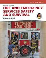 9780134323336-0134323335-Fire and Emergency Services Safety & Survival (2nd Edition)