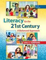 Literacy for the 21st Century: A Balanced Approach (6th Edition)