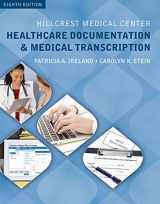 9781305583795-1305583795-Hillcrest Medical Center: Healthcare Documentation and Medical Transcription (with Audio, 2 terms (12 months) Printed Access Card)