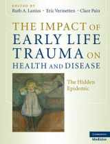 9780521880268-0521880262-The Impact of Early Life Trauma on Health and Disease: The Hidden Epidemic