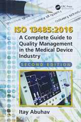 9781138039179-1138039179-ISO 13485:2016: A Complete Guide to Quality Management in the Medical Device Industry, Second Edition