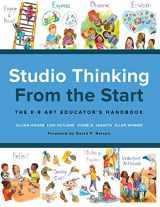 9780807759158-0807759155-Studio Thinking from the Start: The K–8 Art Educator's Handbook