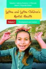 9780313382963-0313382964-Latina and Latino Children's Mental Health [2 volumes] (Child Psychology and Mental Health)