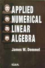 9780898713893-0898713897-Applied Numerical Linear Algebra