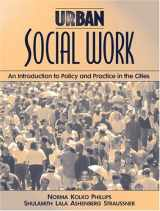 9780205290192-0205290191-Urban Social Work: An Introduction to Policy and Practice in the Cities