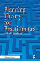 9781884829598-1884829597-Planning Theory for Practitioners