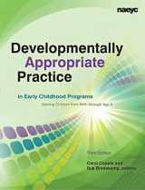 9781928896647-1928896642-Developmentally Appropriate Practice in Early Childhood Programs Serving Children from Birth Through Age 8