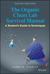 9781118875780-1118875788-The Organic Chem Lab Survival Manual: A Student's Guide to Techniques