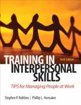 9780132551748-0132551748-Training in Interpersonal Skills: TIPS for Managing People at Work (6th Edition)
