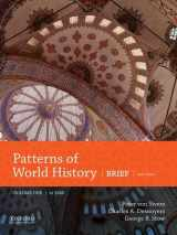 Patterns of World History: Brief Third Edition, Volume One to 1600
