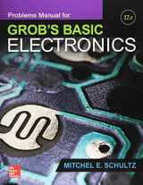 9781259190445-1259190447-Problems Manual for Use with Grob's Basic Electronics (Engineering Technologies & the Trades)