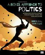 9781506368658-1506368654-A Novel Approach to Politics: Introducing Political Science through Books, Movies, and Popular Culture (Fifth Edition)